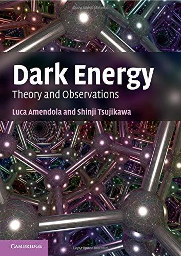 Dark Energy: Theory and Observations (Paperback): Luca Amendola, Shinji