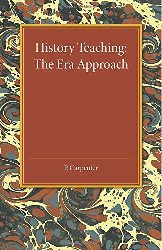 9781107456631: History Teaching: The Era Approach