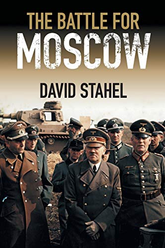 9781107457454: The Battle for Moscow