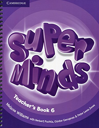 Super Minds Level 6 Teacher's Book (Paperback): Melanie Williams