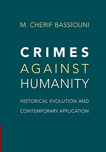 9781107459366: Crimes against Humanity: Historical Evolution and Contemporary Application