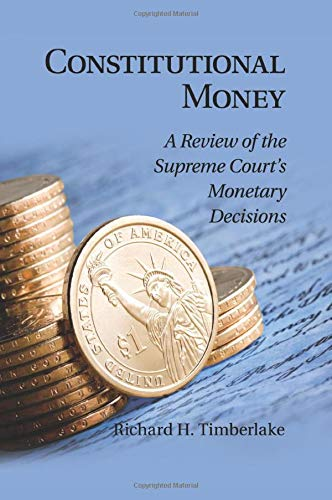 9781107460072: Constitutional Money: A Review of the Supreme Court's Monetary Decisions
