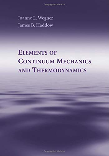 9781107460140: Elements of Continuum Mechanics and Thermodynamics