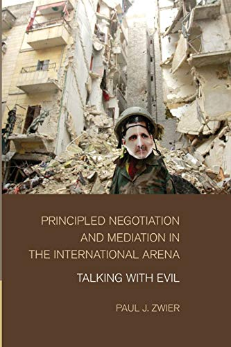 9781107460188: Principled Negotiation and Mediation in the International Arena: Talking with Evil