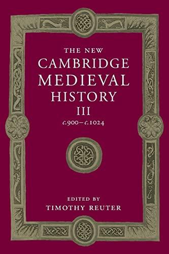 9781107460584: The New Cambridge Medieval History: Volume 3, c.900-c.1024