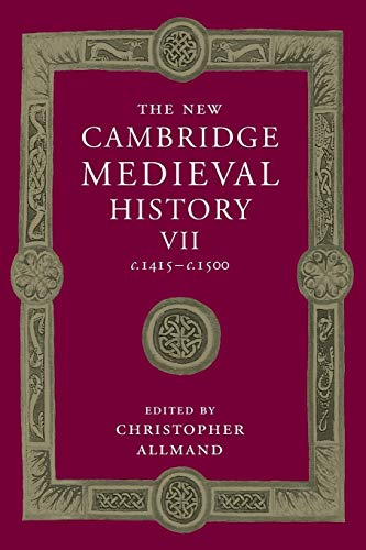 9781107460768: The New Cambridge Medieval History: Volume 7, c.1415-c.1500