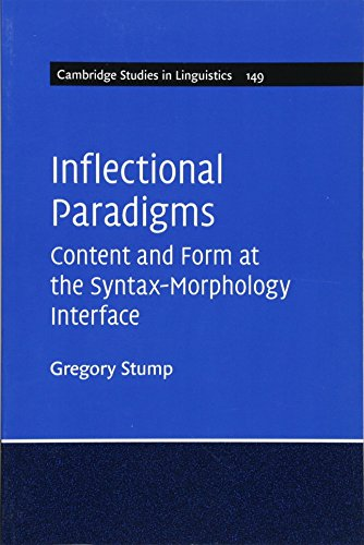 9781107460850: Inflectional Paradigms: Content and Form at the Syntax-Morphology Interface (Cambridge Studies in Linguistics)