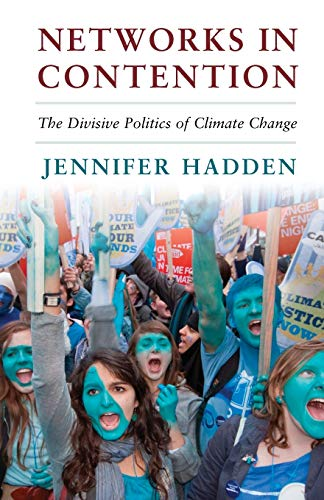9781107461109: Networks in Contention: The Divisive Politics of Climate Change (Cambridge Studies in Contentious Politics)