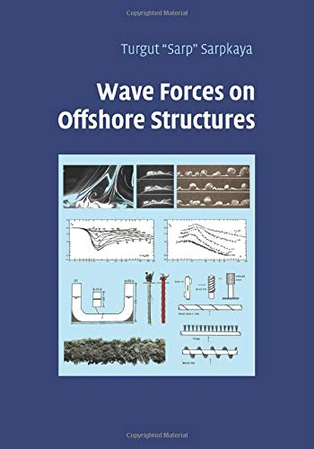 9781107461161: Wave Forces on Offshore Structures