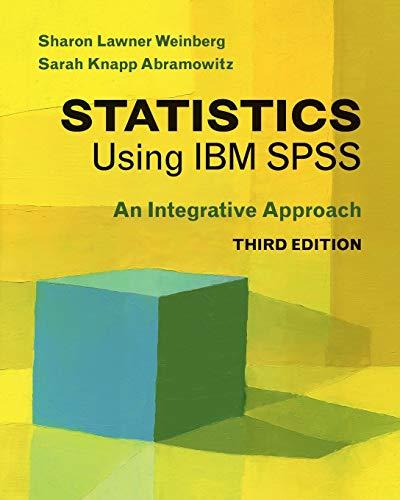 9781107461222: Statistics Using IBM SPSS: An Integrative Approach