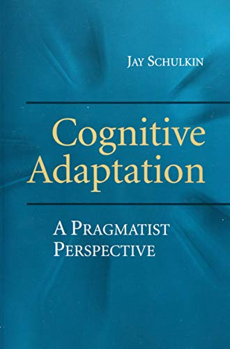 9781107462717: Cognitive Adaptation: A Pragmatist Perspective