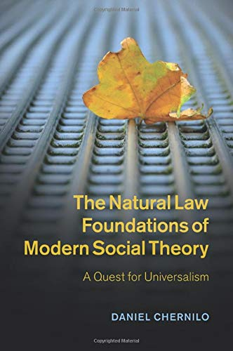 9781107462786: The Natural Law Foundations of Modern Social Theory: A Quest for Universalism