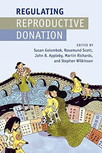 9781107463035: Regulating Reproductive Donation