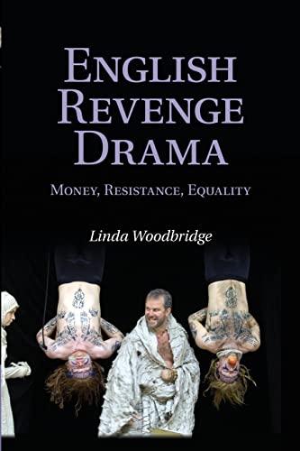 9781107463271: English Revenge Drama: Money, Resistance, Equality