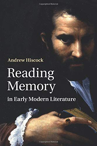 9781107463400: Reading Memory in Early Modern Literature