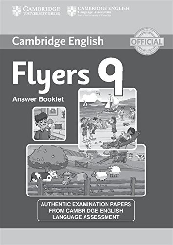 9781107464278: Cambridge English Young Learners 9 Flyers Answer Booklet: Authentic Examination Papers from Cambridge English Language Assessment