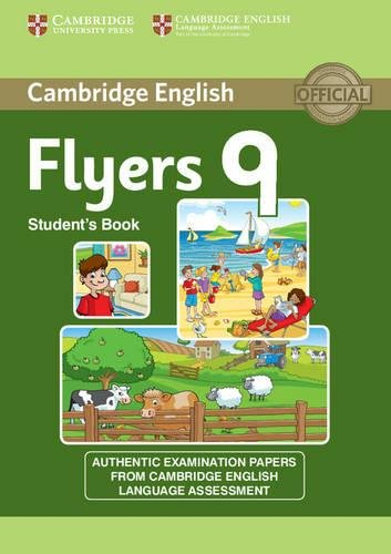 9781107464315: Cambridge young learners English tests. Flyers. Student's book. Per la Scuola media. Con espansione online: Cambridge English Young Learners 9 Flyers Student's Book