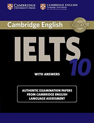 9781107464407: Cambridge IELTS 10. Student's Book with Answers. Authentic Examination Papers from Cambridge English Language Assessment. Con espansione online