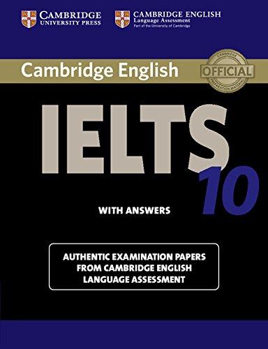 Cambridge IELTS 10 Student's Book with Answers: Pr, Cambridge University