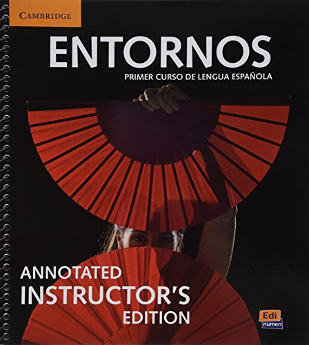 Entornos Beginning Annotated Instructor s Edition with Eleteca Access and Digital Master Guide (...
