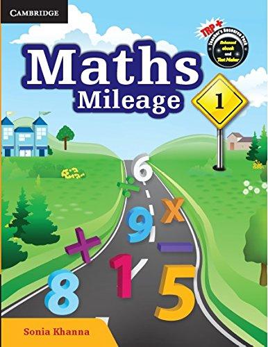 Maths Mileage (Student`s Book Level A): Sonia Khanna
