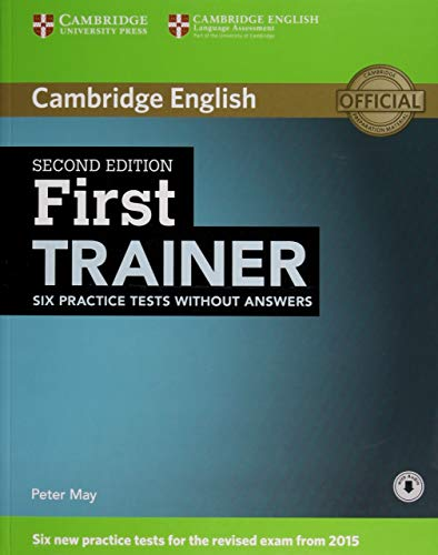 First Trainer Six Practice Tests Without Answers with Audio: May, Peter