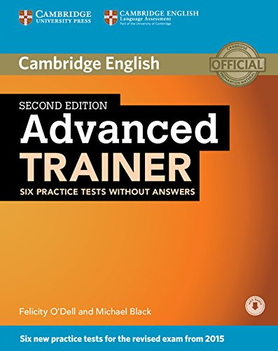 9781107470262: Advanced Trainer Six Practice Tests without Answers with Audio Second Edition