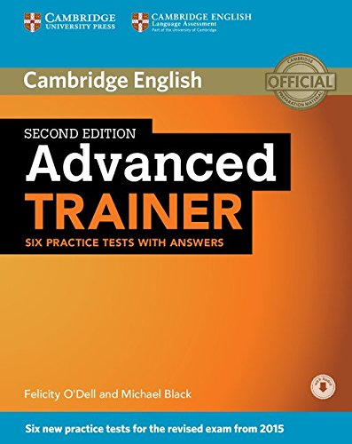 9781107470279: Advanced Trainer. Six Practice Tests with Answers with Audio Second Edition