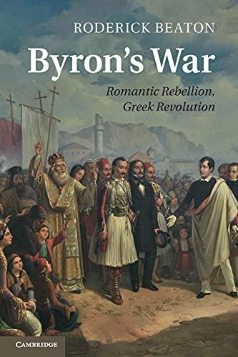 9781107470385: Byron's War: Romantic Rebellion, Greek Revolution