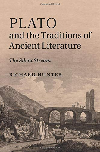 9781107470743: Plato and the Traditions of Ancient Literature: The Silent Stream