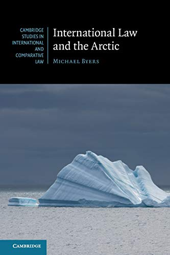 9781107470903: International Law and the Arctic (Cambridge Studies in International and Comparative Law)