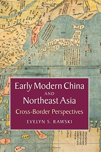 9781107471528: Early Modern China and Northeast Asia: Cross-Border Perspectives