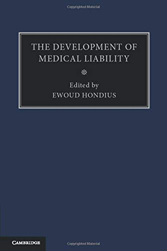 9781107475823: The Development of Medical Liability