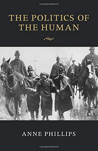 9781107475830: The Politics of the Human (The Seeley Lectures)