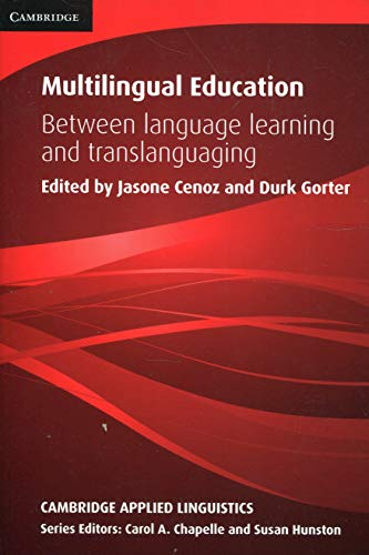 9781107477513: Multilingual Education: Between Language Learning and Translanguaging (Cambridge Applied Linguistics)