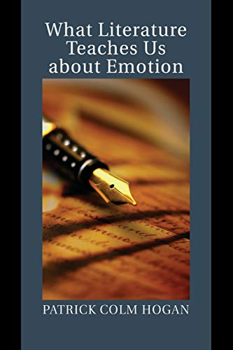 9781107477742: What Literature Teaches Us about Emotion (Studies in Emotion and Social Interaction)