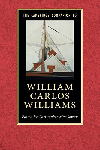 9781107479081: The Cambridge Companion to William Carlos Williams (Cambridge Companions to Literature)
