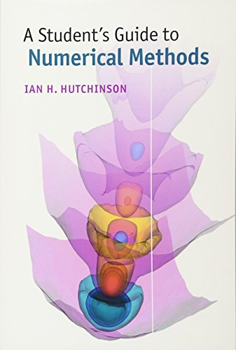 9781107479500: A Student's Guide to Numerical Methods