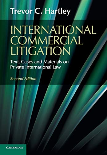 9781107479562: International Commercial Litigation: Text, Cases and Materials on Private International Law