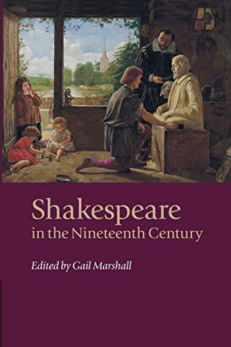9781107479883: Shakespeare in the Nineteenth Century
