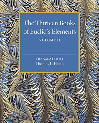 9781107480469: The Thirteen Books of Euclid's Elements: Volume 2, Books III-IX