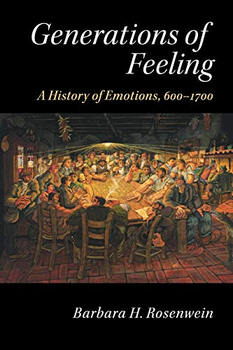 9781107480841: Generations of Feeling: A History of Emotions, 600-1700