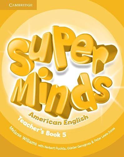 9781107482814: Super Minds American English Level 5 Teacher's Book