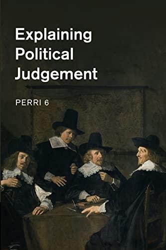9781107484160: Explaining Political Judgement