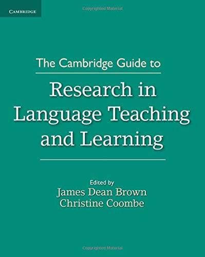The Cambridge Guide to Research in Language Teaching and Learning (Cambridge Guides) (Paperback)