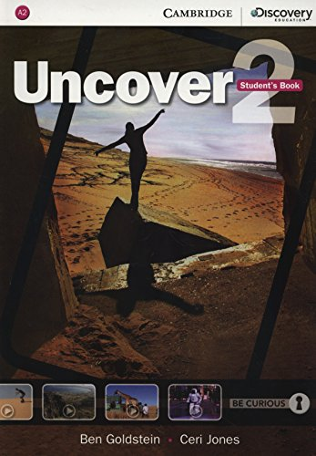Uncover Level 2 Student's Book: Goldstein, Ben, Jones, Ceri