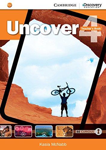 Uncover Level 4 Teacher's Book: McNabb, Kasia