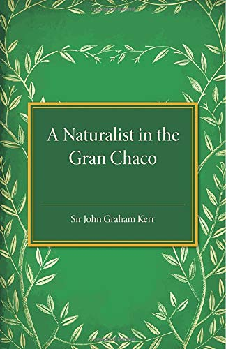 9781107495050: A Naturalist in the Gran Chaco
