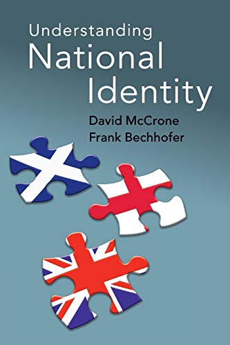 Understanding National Identity: McCrone, David, Bechhofer, Frank