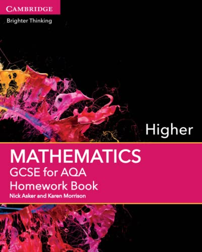 GCSE Mathematics for AQA Higher Homework Book: Asker, Nick; Morrison, Karen